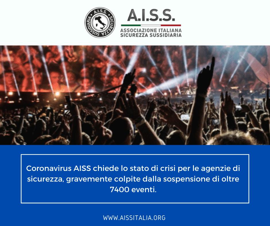 Coronavirus AISS chiede lo stato di crisi per le agenzie di sicurezza, gravemente colpite dalla sospensione di oltre 7400 eventi.