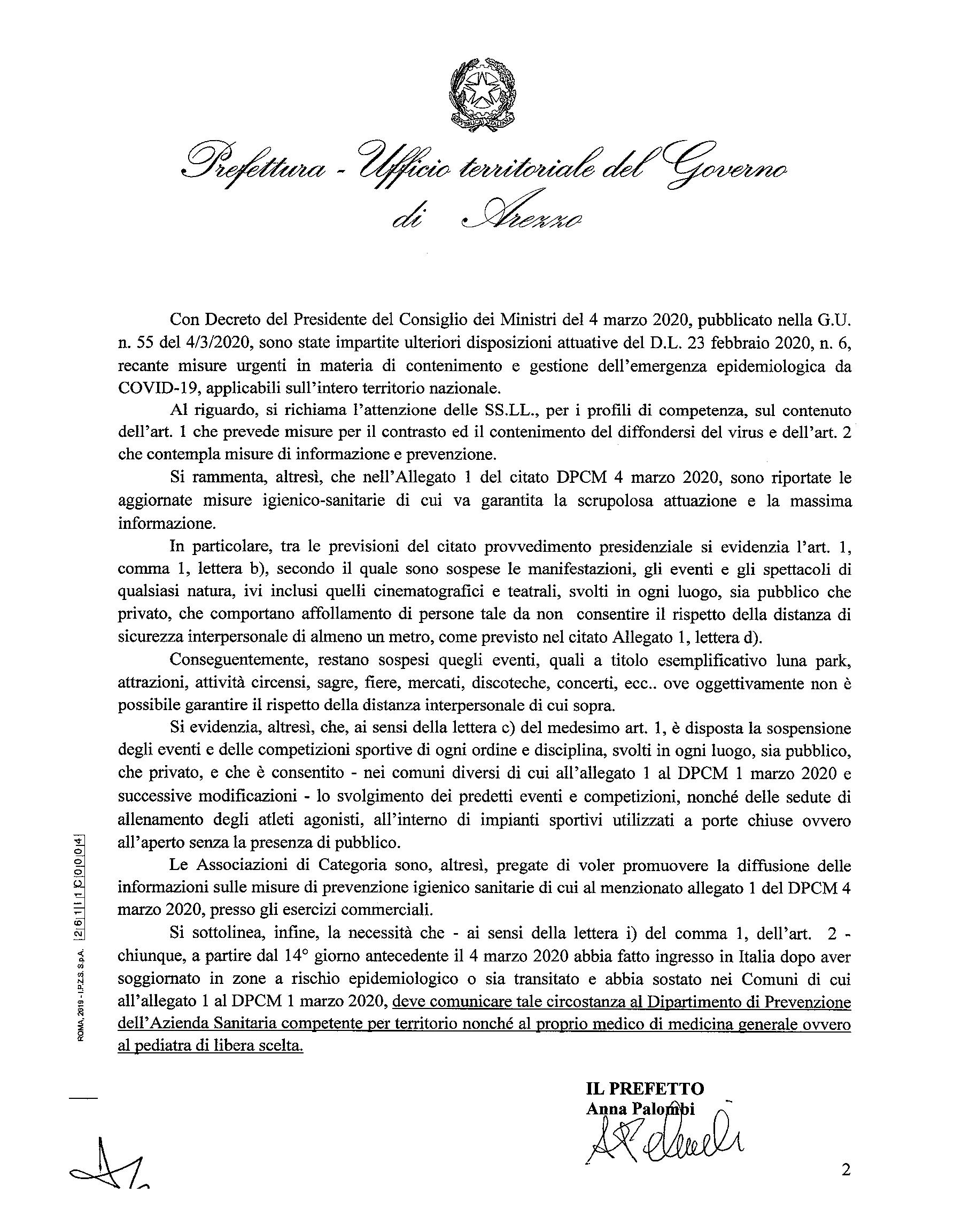 Prefettura di Arezzo : Ulteriori disposizioni attuative del decreto-legge 23 febbraio   2020, n. 6, recante misure urgenti in materia di contenimento e gestione dell'emergenza   epidemiologica da COVID-19, applicabili sull'intero territorio nazionale.