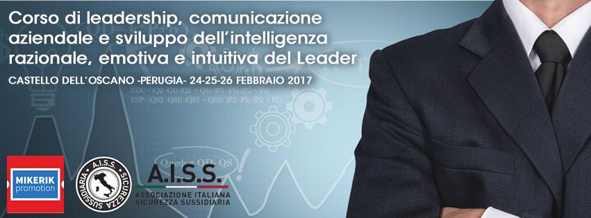 Corso di leadership, comunicazione aziendale e sviluppo dell'intelligenza razionale, emotiva e intuitiva del Leader