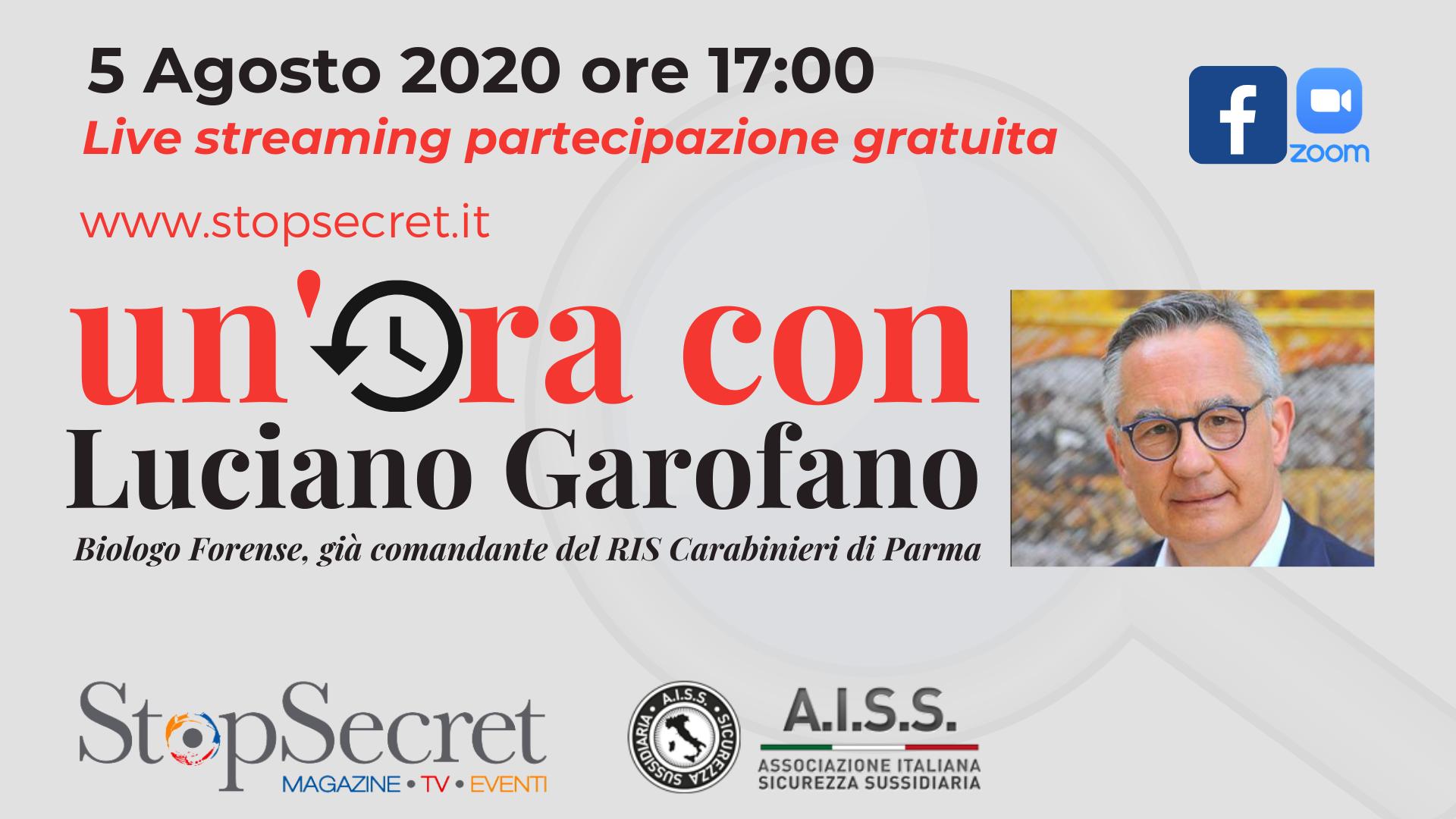 Un'ora con : Luciano Garofano, biologo forense, già Comandante del RIS Carabinieri di Parma