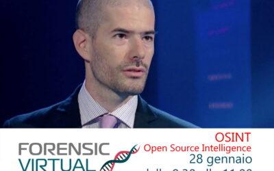 OSINT – Open Source Intelligence Giovedì 28 gennaio ultima giornata del Forensic Virtual Summit