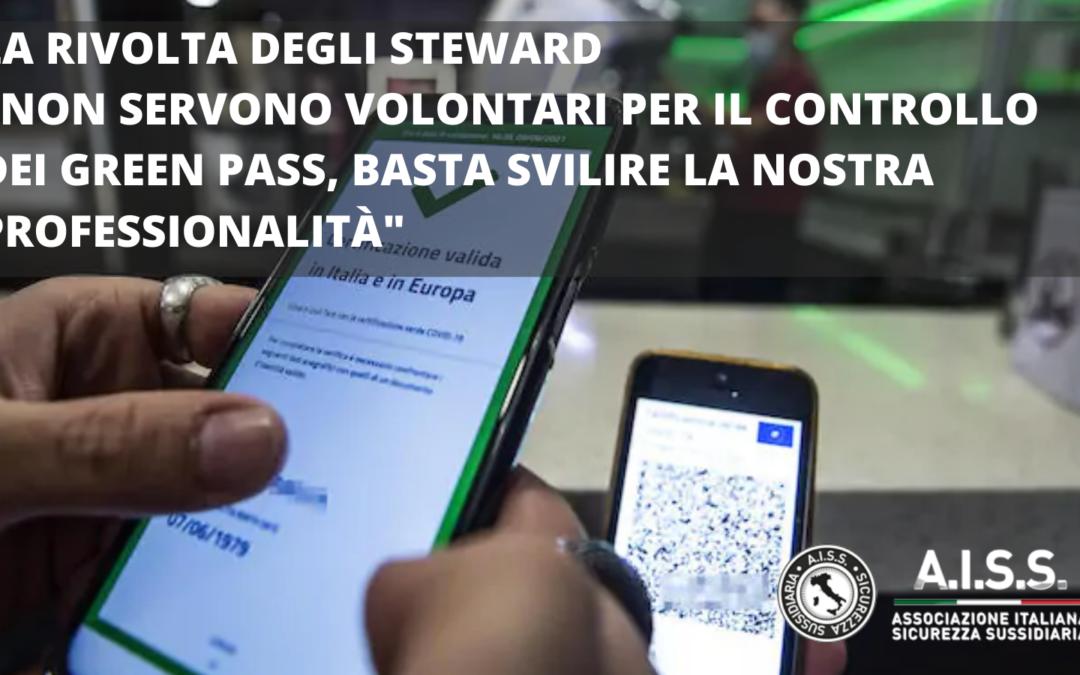 """LA RIVOLTA DEGLI STEWARD """"NON SERVONO VOLONTARI PER IL CONTROLLO DEI GREEN PASS, BASTA SVILIRE LA NOSTRA PROFESSIONALITÀ"""""""
